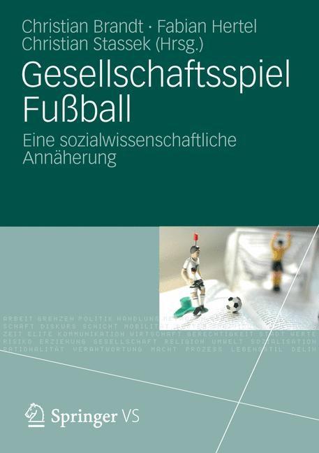 Gesellschaftsspiel Fußball | Brandt / Hertel / Stassek | 2012, 2012 | Buch (Cover)