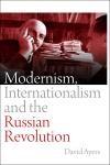 Abbildung von Ayers   Modernism, Internationalism and the Russian Revolution   2012