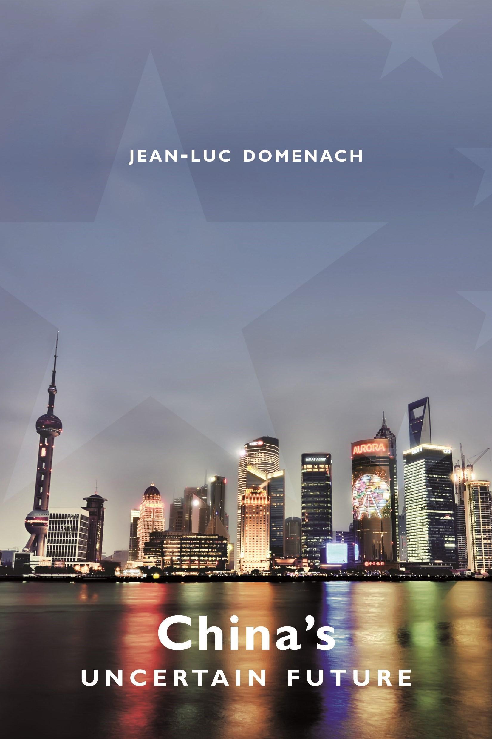 Abbildung von Domenach | China's Uncertain Future | 2012