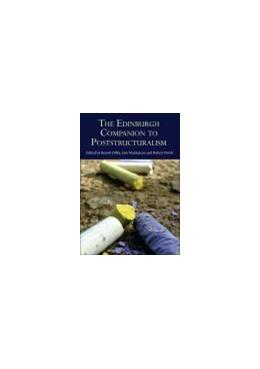 Abbildung von Dillet / MacKenzie / Porter   The Edinburgh Companion to Poststructuralism   2013
