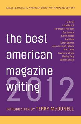 Abbildung von Holt / Editors | The Best American Magazine Writing 2012 | 2012