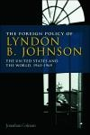 Abbildung von Colman | The Foreign Policy of Lyndon B. Johnson | 2012