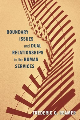 Abbildung von Reamer | Boundary Issues and Dual Relationships in the Human Services | 2012