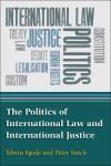 Abbildung von Egede / Sutch | The Politics of International Law and International Justice | 2013