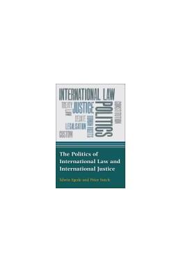 Abbildung von Egede / Sutch | The Politics of International Law and International Justice | 2013 | An Introduction