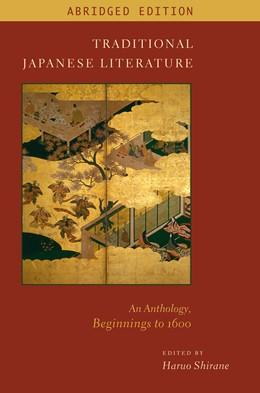 Abbildung von Shirane   Traditional Japanese Literature   Abridged Edition   2012   An Anthology, Beginnings to 16...