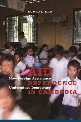 Abbildung von Ear | Aid Dependence in Cambodia | 2012 | How Foreign Assistance Undermi...