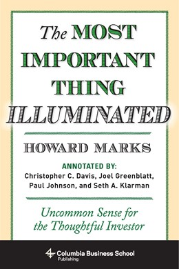 Abbildung von Marks | The Most Important Thing Illuminated | 2013 | Uncommon Sense for the Thought...