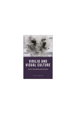 Abbildung von Armitage / Bishop   Virilio and Visual Culture   2013