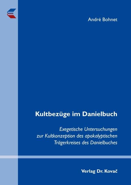 Kultbezüge im Danielbuch | Bohnet, 2012 | Buch (Cover)