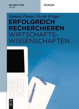 Abbildung von Pianos / Krüger | Erfolgreich recherchieren - Wirtschaftswissenschaften | 1. Auflage | 2014