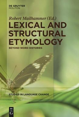 Abbildung von Mailhammer | Lexical and Structural Etymology | 2013 | Beyond Word Histories | 11