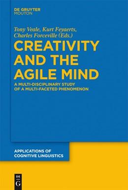 Abbildung von Veale / Feyaerts / Forceville | Creativity and the Agile Mind | 2013 | A Multi-Disciplinary Study of ... | 21