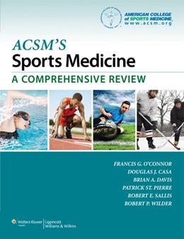 Abbildung von O Connor | ACSM's Sports Medicine: A Comprehensive Review | 2012