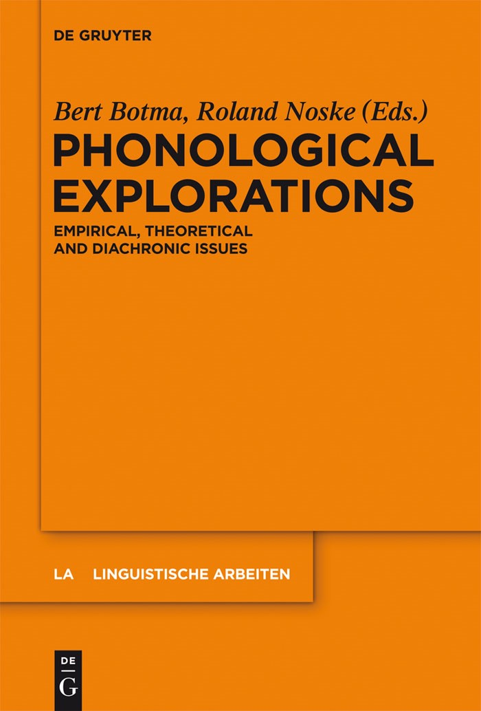 Phonological Explorations | Botma / Noske, 2012 | Buch (Cover)