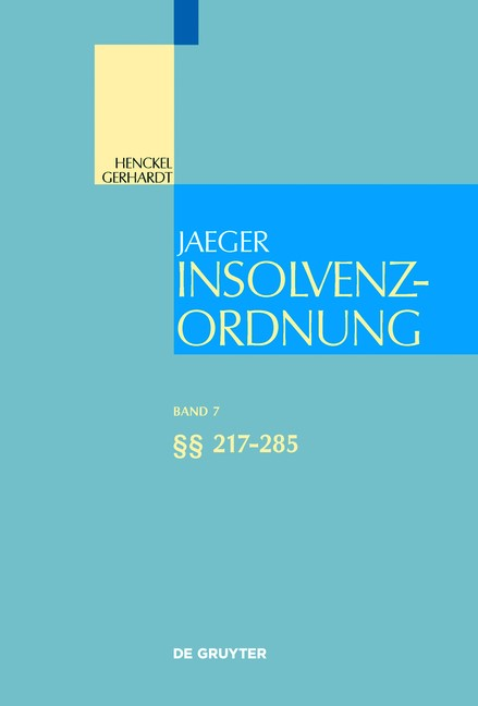 Abbildung von Jaeger | Insolvenzordnung,  Band 7: §§ 217-285 | 2018