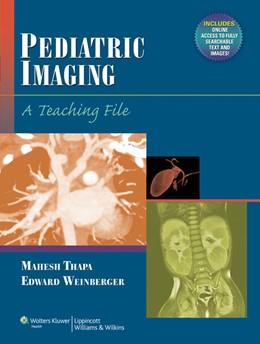 Abbildung von Thapa / Edward | Pediatric Imaging | 2012 | A Teaching File