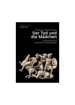 Abbildung von Russenberger   Der Tod und die Mädchen   1. Auflage   2014   13   beck-shop.de