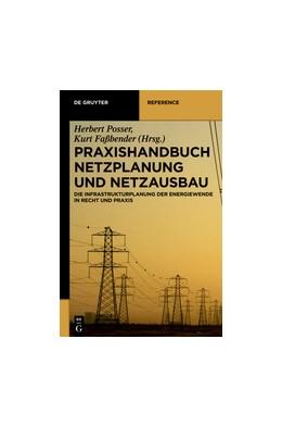 Abbildung von Posser / Faßbender | Praxishandbuch Netzausbau und Netzplanung | 2013 | Die neue Infrastrukturplanung ...