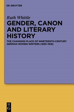 Abbildung von Whittle | Gender, Canon and Literary History | 2013 | The Changing Place of Nineteen...