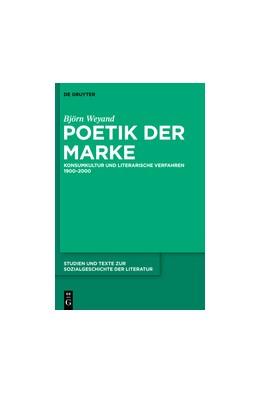 Abbildung von Weyand | Poetik der Marke | 2013 | Konsumkultur und literarische ... | 136