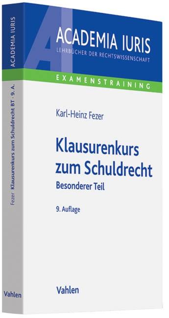 Klausurenkurs zum Schuldrecht | Fezer | 9., neu bearbeitete Auflage, 2013 | Buch (Cover)