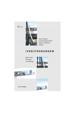 Abbildung von Disoski / Klingenböck / Krammer | (Ver)Führungen | zahlreiche s/w-Abbildungen | 2013 | Räume der Literaturvermittlung | 19
