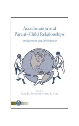 Abbildung von Bornstein / Cote | Acculturation and Parent-Child Relationships | 2014 | Measurement and Development