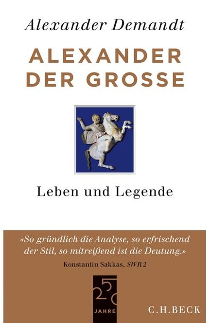Cover: Alexander Demandt, Alexander der Große