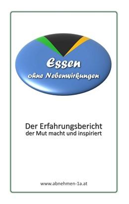 Abbildung von Adamo | Essen ohne Nebenwirkungen | 2012 | Der Erfahrungsbericht der Mut ...