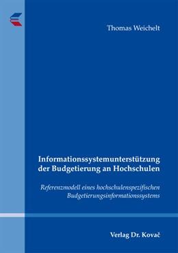 Abbildung von Weichelt | Informationssystemunterstützung der Budgetierung an Hochschulen | 2012 | Referenzmodell eines hochschul... | 14