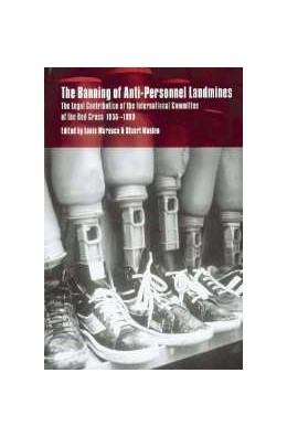 Abbildung von Maresca / Maslen | The Banning of Anti-Personnel Landmines | 2000 | The Legal Contribution of the ...