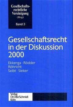 Abbildung von Gesellschaftsrecht in der Diskussion 2000 | 2001
