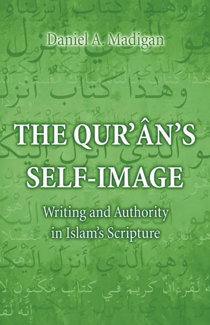 Abbildung von Madigan | The Qur'ân's Self-Image | 2001