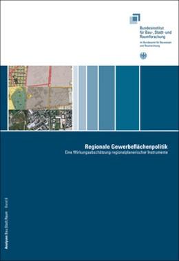 Abbildung von Regionale Gewerbeflächenpolitik | 2012 | Eine Wirkungsabschätzung regio... | 8