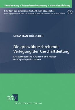 Abbildung von Hölscher | Die grenzüberschreitende Verlegung der Geschäftsleitung | 2012 | Ertragsteuerliche Chancen und ... | 50