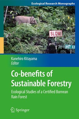 Abbildung von Kitayama | Co-benefits of Sustainable Forestry | 2012 | Ecological Studies of a Certif...