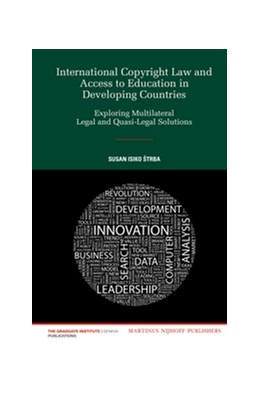 Abbildung von Isiko Štrba | International Copyright Law and Access to Education in Developing Countries | 2012 | Exploring Multilateral Legal a... | 10