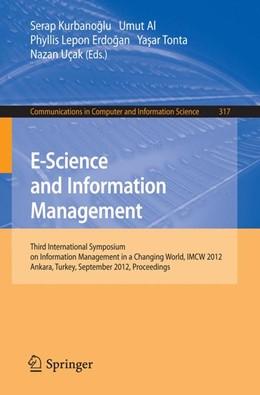 Abbildung von Kurbanoglu / Al / Erdogan / Ucak | E-Science and Information Management | 2012 | Third International Symposium ... | 317