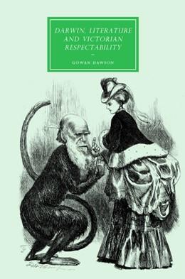 Abbildung von Dawson | Darwin, Literature and Victorian Respectability | 2007 | 57