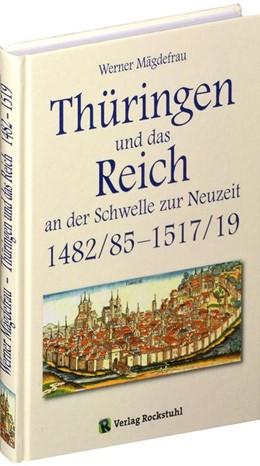 Abbildung von Mägdefrau | Thüringen im Mittelalter 5. Thüringen und das Reich an der Schwelle zur Neuzeit 1482/85 - 1517/19 | 1. Auflage | 2013 | beck-shop.de