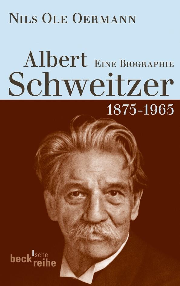 Albert Schweitzer | Oermann, Nils Ole, 2013 | Buch (Cover)