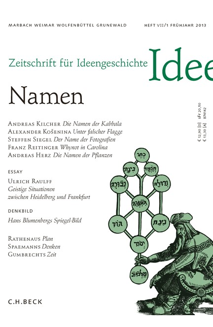 Cover: , Zeitschrift für Ideengeschichte Heft VII/1 Frühjahr 2013