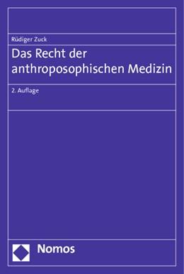 Abbildung von Zuck | Das Recht der anthroposophischen Medizin | 2012