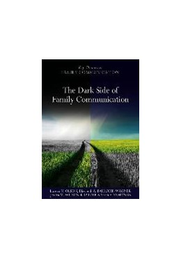 Abbildung von Olson / Wilson-Kratzer / Symonds | The Dark Side of Family Communication | 2012