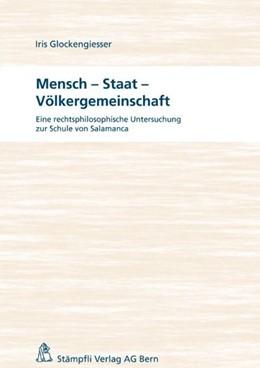 Abbildung von Glockengiesser   Mensch - Staat - Völkergemeinschaft   2011   Eine rechtsphilosophische Unte...