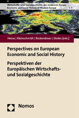 Abbildung von Hesse / Kleinschmidt / Reckendrees / Stokes | Europäische Wirtschafts- und Sozialgeschichte | 2014 | 1