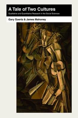 Abbildung von Goertz / Mahoney   A Tale of Two Cultures   2012   Qualitative and Quantitative R...