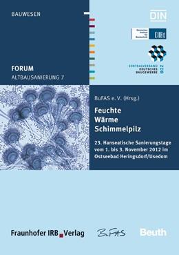 Abbildung von Altbausanierung 7 | 2012 | Feuchte, Wärme, Schimmelpilz. ...