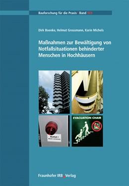 Abbildung von Boenke / / Grossmann | Maßnahmen zur Bewältigung von Notfallsituationen behinderter Menschen in Hochhäusern | 2012 | 103